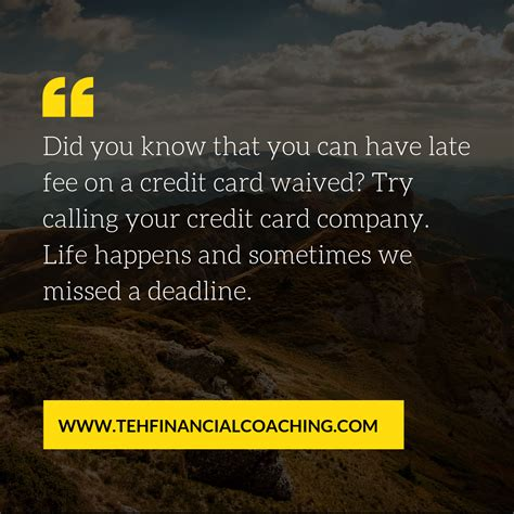 In order to avoid late fees, ensure that you pay at least the minimum amount by the due date. Did you know you can get credit card late fee waived?   Financial coach, Credit card, Credit ...