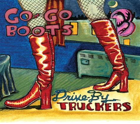 decoration day drive by truckers no surf review drive by truckers go go boots