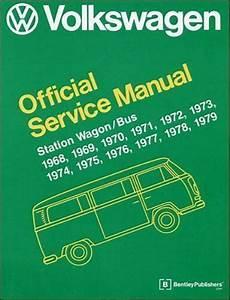 Volkswagen Station Wagon  Bus Service Manual 1968  1969  1970  1971  1972  1973  1974  1975