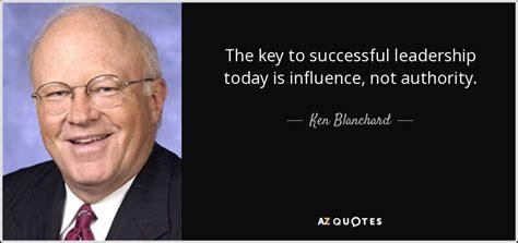 ken blanchard quote  key  successful leadership
