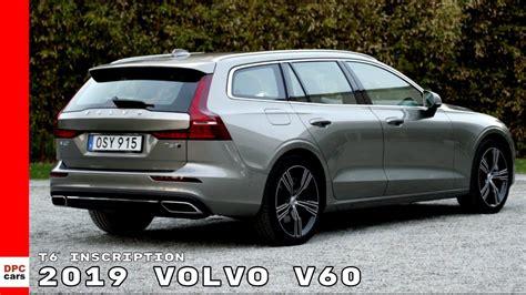 Volvo Green 2019 by 2019 Volvo V60 T6 Inscription Pebble Grey