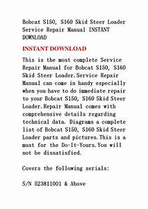Bobcat S150  S160 Skid Steer Loader Service Repair Manual Instant Download By Ndfnsensen