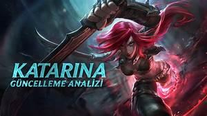 Katarina Şampiyon Tanıtımı   Oynanış - League of Legends ...  Katarina
