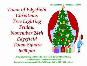 Town of Edgefield Christmas Tree Lighting Town of