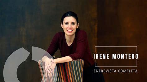 Entrevista A Irene Montero (completa)