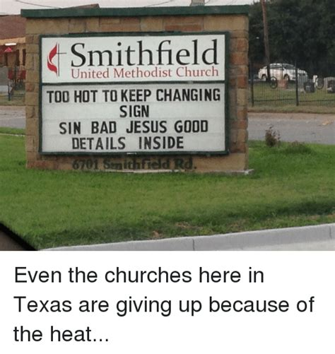 Church Sign Meme - smithfield united methodist church too hot to keep changing sign sin bad jesus good details