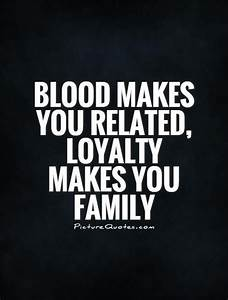 Best 25+ Family... Loyalty Programs Quotes