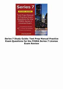 Series 7 Study Guide  Test Prep Manual Practice Exam
