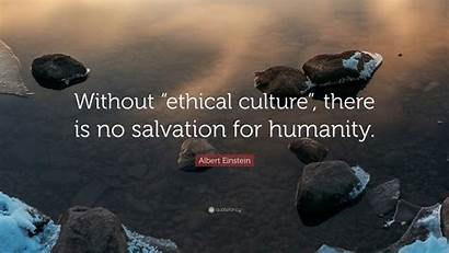 Ethical Culture Without There Salvation Humanity Einstein