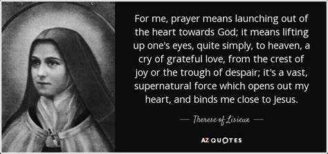 therese  lisieux quote   prayer means launching
