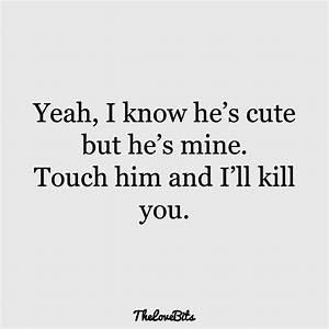50 Boyfriend Qu... Cute Annoying Boyfriend Quotes