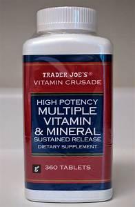 Exploring Trader Joe U0026 39 S  Trader Joe U0026 39 S High Potency Multiple Vitamin  U0026 Mineral Sustained Release