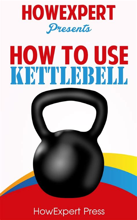 kettlebell use
