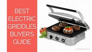 Best Electric Griddle Buyer U0026 39 S Guide  Introduction  Types