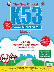 The New Official K53 Manual By Hoole  Gavin  Gibson  Clive