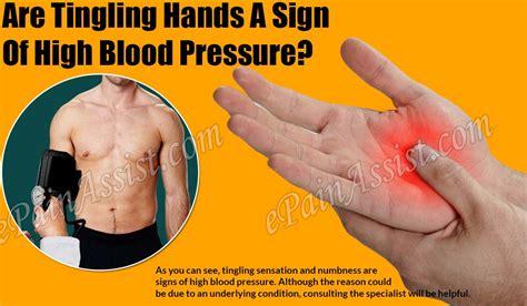 tingling hands  sign  high blood pressure