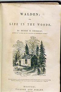 Walden by Henry David Thoreau, published in 1854 ~ common ...