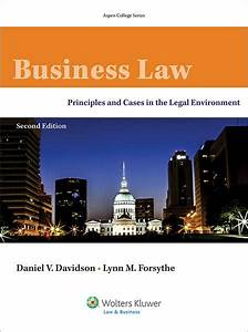 Business Law  Principles And Cases In The Legal