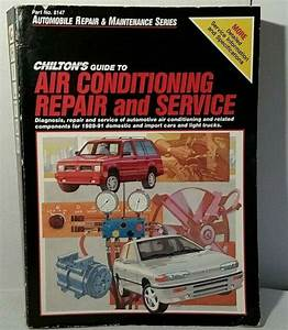 1991 Chilton Guide Air Conditioning Repair  U0026 Service