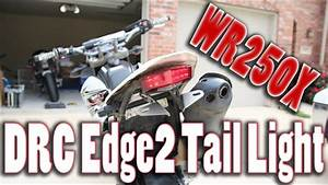 Drc Edge2 Led Tail Light Install And Review For Yamaha