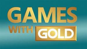 Xbox Reveals July39s Free Games With Gold Fix The Meta