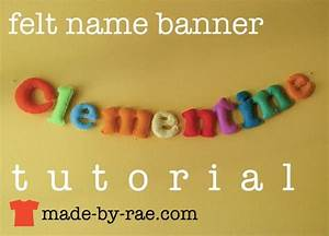 made by rae tutorials craft tutorial lists pinterest With felt banner letters