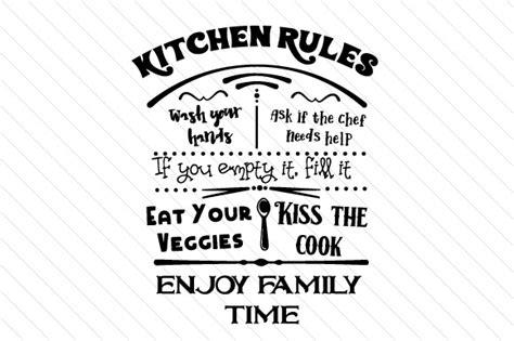 kitchen rules sign svg cut file  creative fabrica crafts