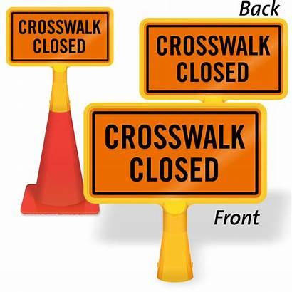 Closed Sign Crosswalk Coneboss Signs Sidewalk Pedestrian