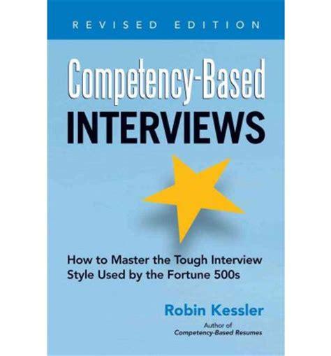competency based interviews robin kessler 9781601632210