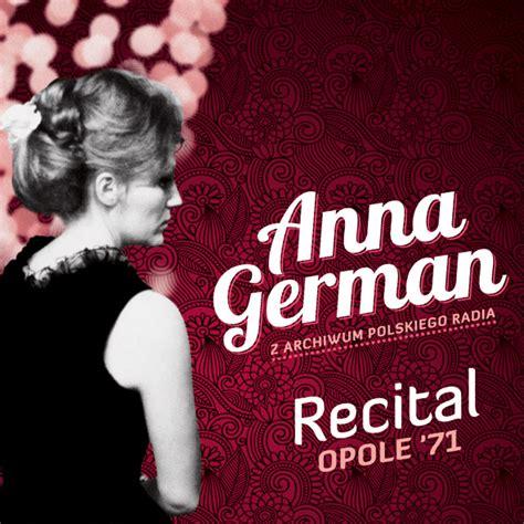 anna german utwory anna german recital opole 71 jazz forum
