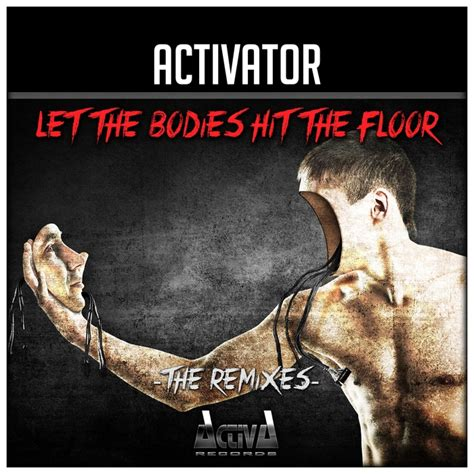 Parrot Bodies Hit The Floor Remix by Let The Bodies Hit The Floor Bodies The Remixes By