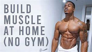 Build Real Muscle At Home  No Gym Needed