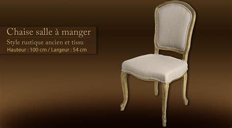 chaises de salle a manger de style chaise salle 224 manger style rustique ancien
