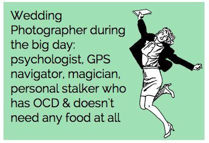 Wedding Photographer Meme - wedding photographer meme someecard meme wedding photographer funny lol perfect
