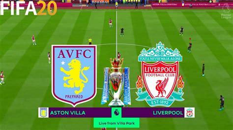 FIFA 20 | Aston Villa vs Liverpool - English Premier ...