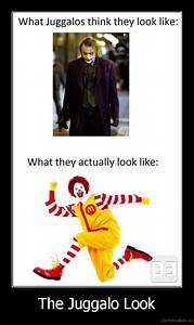 What Juggalos think they look like:What they actually look ...