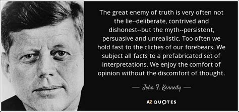 john  kennedy quote  great enemy  truth