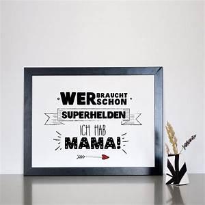 Diy Geschenkideen Mutter : statement poster f r superhelden mamas geschenk f r ~ Markanthonyermac.com Haus und Dekorationen