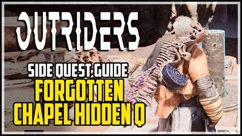 Outriders Forgotten Chapel Secret Quest (All Obelisk ...