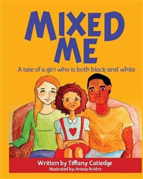 mixed   tale   girl    black  white