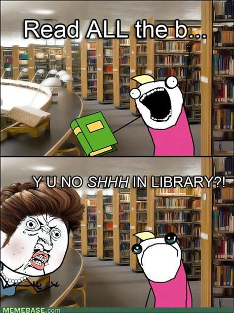 Meme Library - 73 best images about library memes on pinterest murcia 42 quot and virtual