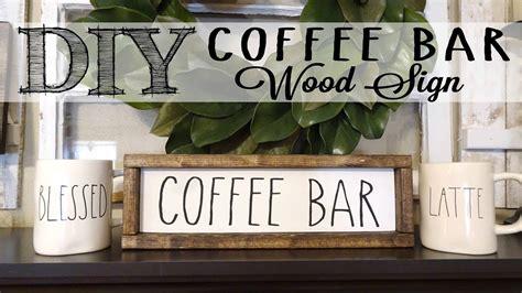 Diy Coffee Bar Wood Sign Americano Coffee Dunkin Donuts Espresso Bags Cake Recipe Vs Black List Jura Machine To Water Ratio Australia