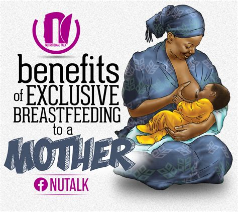 Nwg Works Benefits Of Exclusive Breastfeeding To A