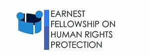 Earnest Fellowship on Human Rights Protection ...