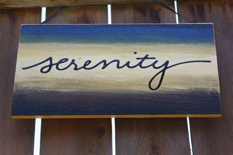 serenity sign customizable color scheme  signedwithlove  etsy  signed  love