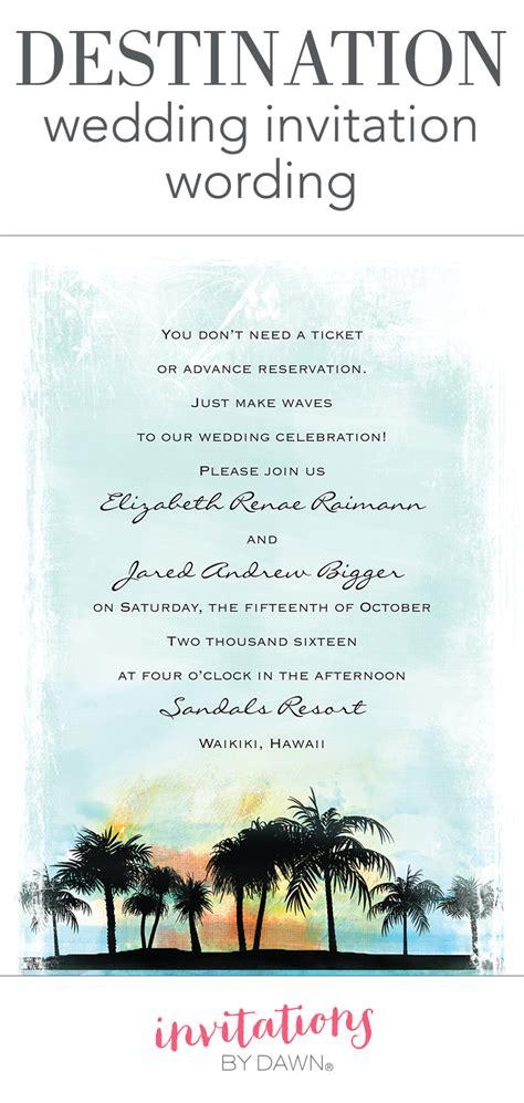 destination wedding invitation wording invitations  dawn
