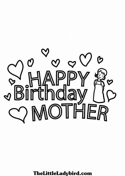 Birthday Coloring Happy Mom Cards Pages Printable
