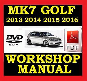 Vw Volkswagen Golf Mk7 Vii Workshop Service Repair Shop
