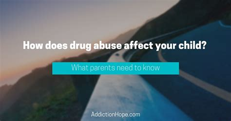 science of addiction what parents need to about 854 | AH How does drug abuse affect your child 07 19 16