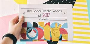 10 Social Media Trends You Need To Follow In 2018 ...